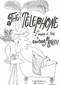 The Telephone by Gian Carlo Menotti